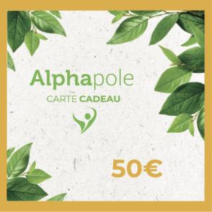Carte Cadeau 50 Euros Alphapole